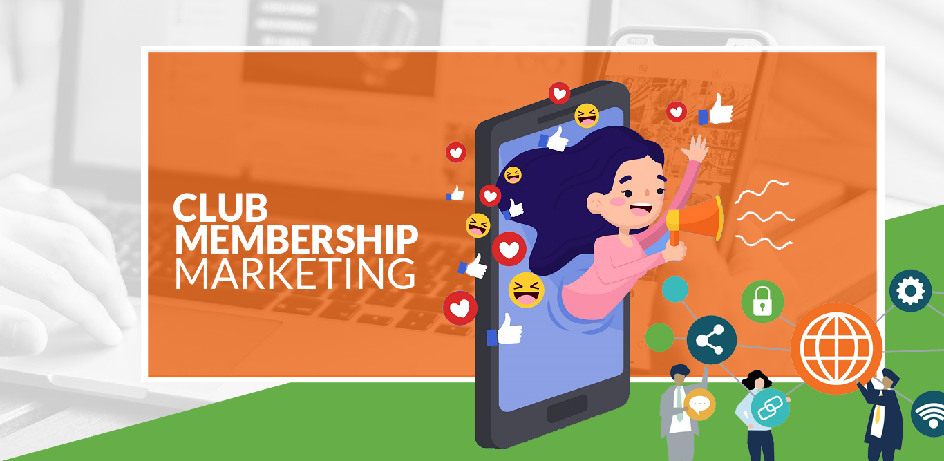 Club Membership Marketing